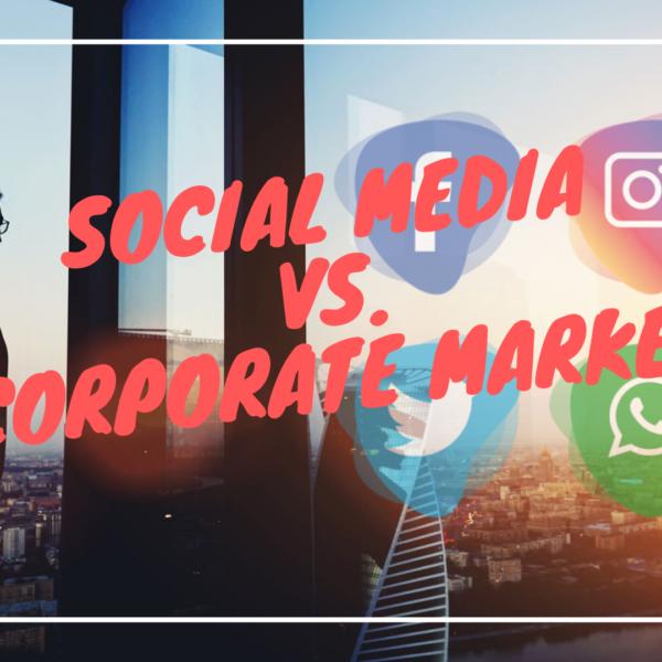 Social Media In Today's Corporate Market